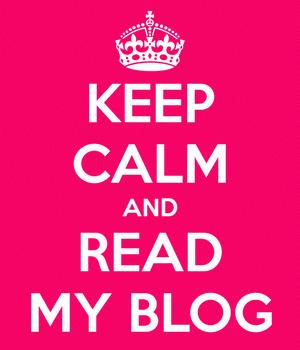 keep-calm-and-read-my-blog-27